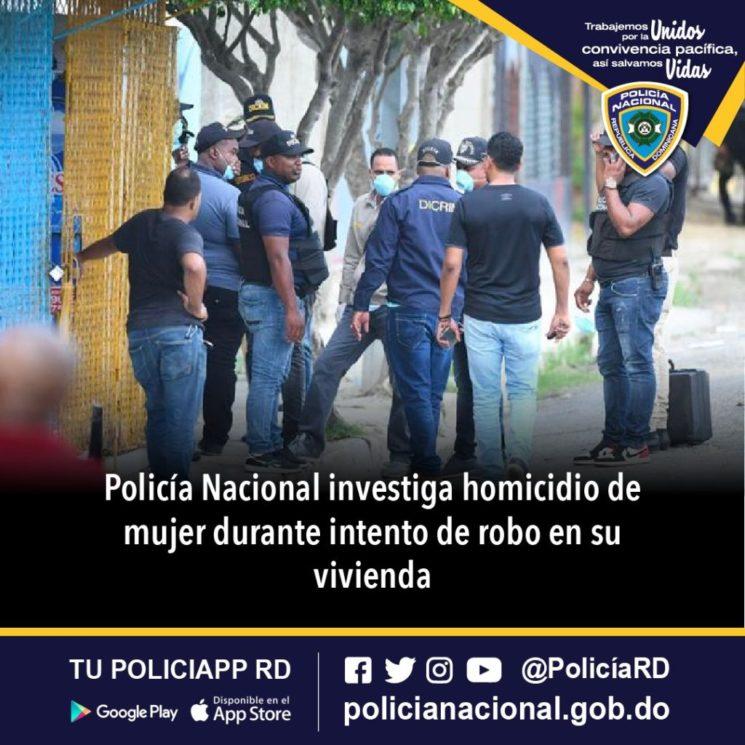 Policía Nacional investiga homicidio de mujer durante