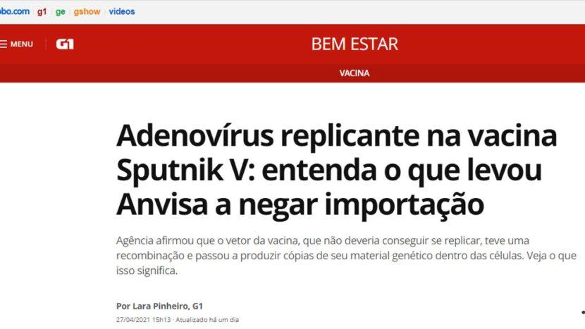 La decisión de Brasil de frenar la importación de la vacuna Sputnik V