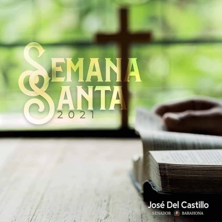 Senador José del Castillo llama a la reflexión en Semana Santa