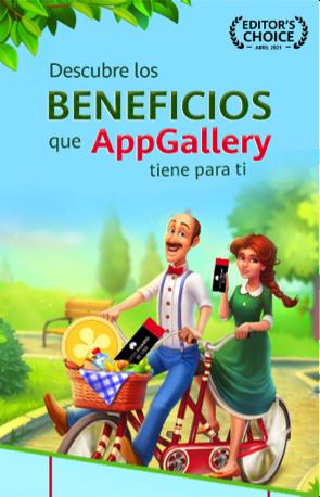 ¿Ya conoces los beneficios que AppGallery tiene para ti?